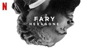 Fary: Hexagone